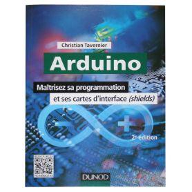 [T] - Arduino - Maîtrisez sa programmation - 2e édition