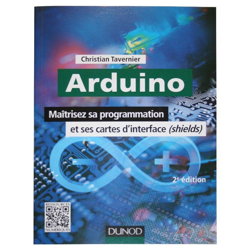 Arduino - Maîtrisez sa programmation - 2e édition