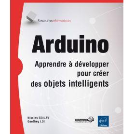 [T] - Arduino - Apprendre à développer pour créer des objets intelligents