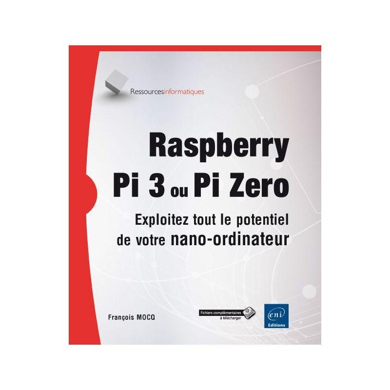 [T] - Raspberry Pi 2/Pi 3 - Exploitez tout le potentiel de votre nano-ordinateur