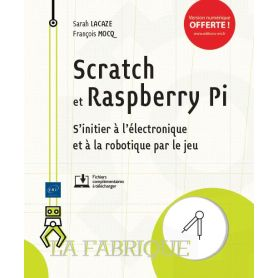 French book! Scratch & Raspberry Pi - get initiated to electronic and robotic through play