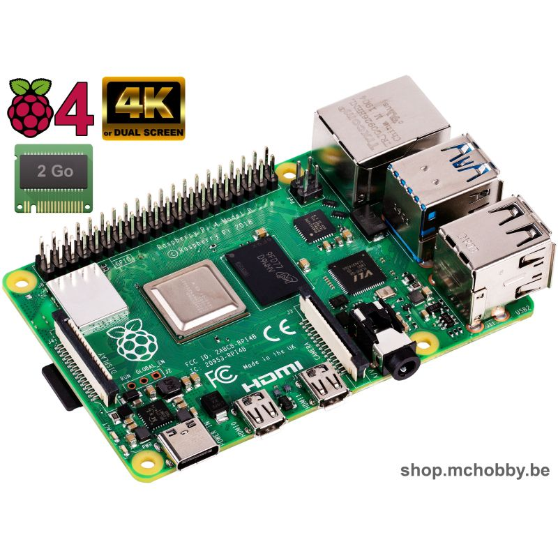 Raspberry Pi 4 - 2 Go of RAM !! IN STOCK !!