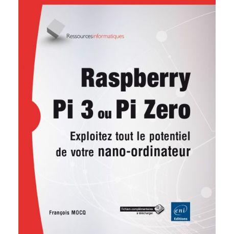 Livre Raspberry Pi 3 et Raspberry Pi ZERO