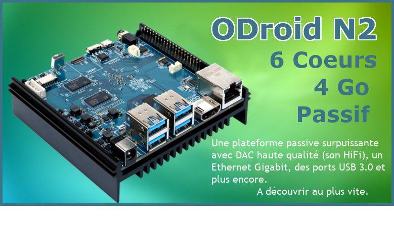 ODroid N2, Nano Ordinateur passif à 6 Coeurs et plusieus GigaOctets de RAM