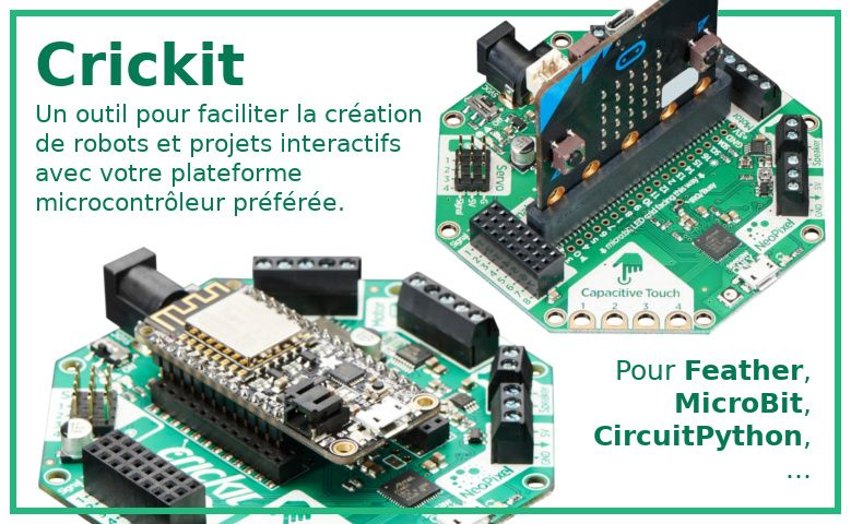 Crickit - Creative Robotics & Interactive Construction Kit pour feather, microbit, circuit playground