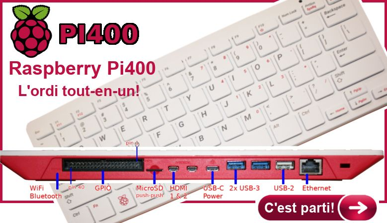 Raspberry-Pi 400, l'ordinateur tout en un basé sur le Raspberry-Pi 4